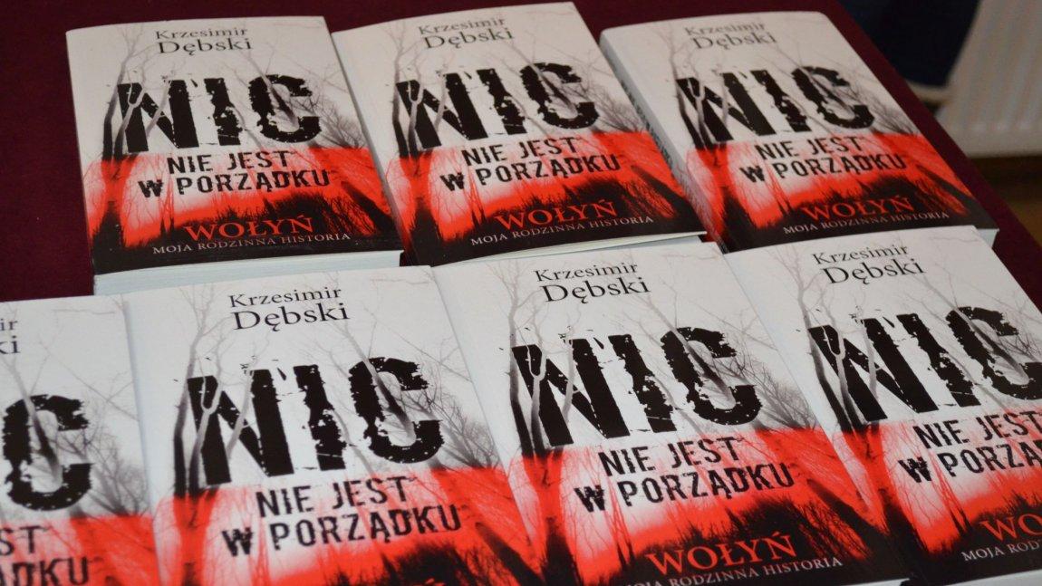 Krzesimir Dębski – Wołyń, moja rodzinna historia